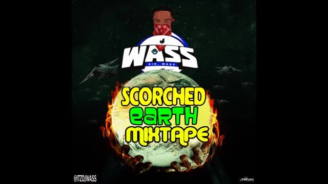 DJ WASS - Scorched Earth Dancehall Mix Nov 2019 - [Vybz Kartel,Alkaline,Masicka,Jahvillani & More]