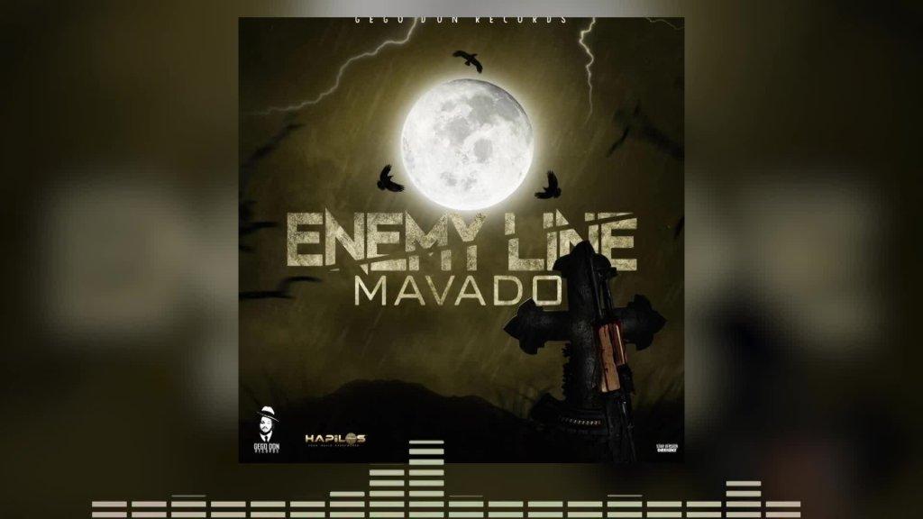Mavado - Enemy Line