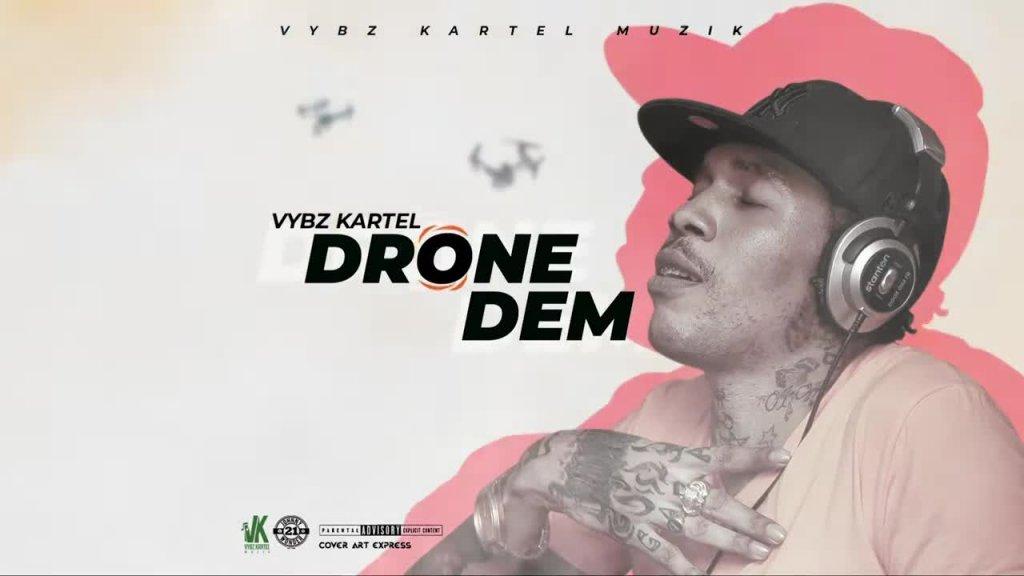 Vybz Kartel Drone Dem Official Audio.mp4