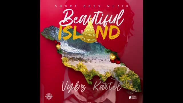 Vybz Kartel - Beautiful Island (Official Audio)