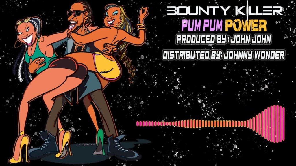 Bounty Killer - Pum Pum Power (Official Audio).mp4