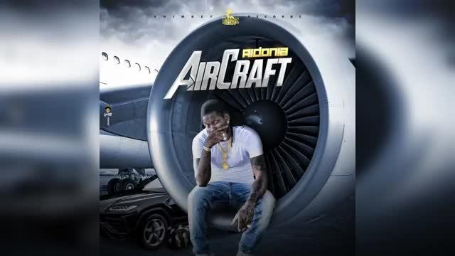 Aidonia - Aircraft (Official Audio)
