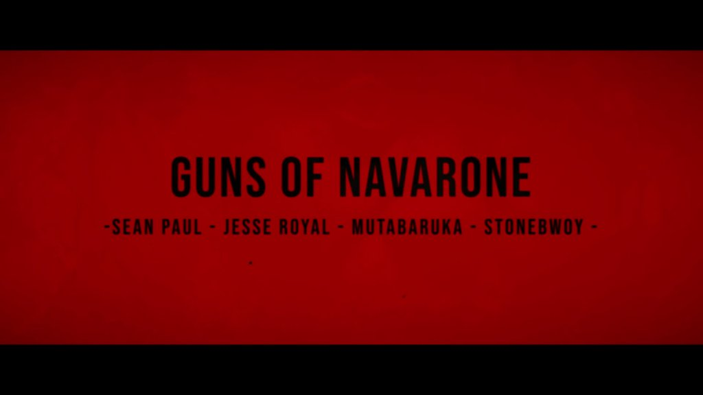 Sean Paul Jesse Royal Stonebwoy Mutabaruka Guns of Navarone Official Music Video