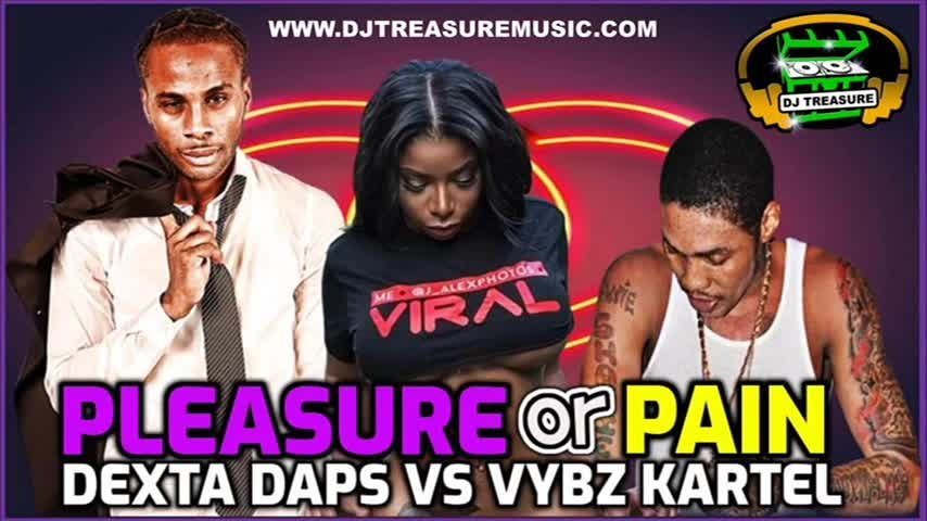 Vybz Kartel VS Dexta Daps Mix 2020 _ PLEASURE OR PAIN_ Gyal Songs_DJ Treasure Dancehall Mix 2020 Raw_
