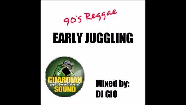 90'S REGGAE EARLY JUGGLING